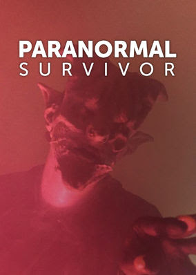 Paranormal Survivor - Season 1