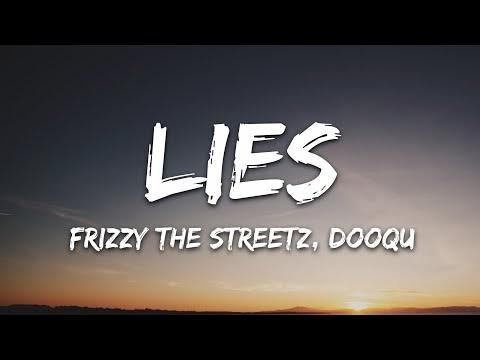 Frizzy The Streetz, Dooqu - Lies (Lyrics) [7clouds Release]