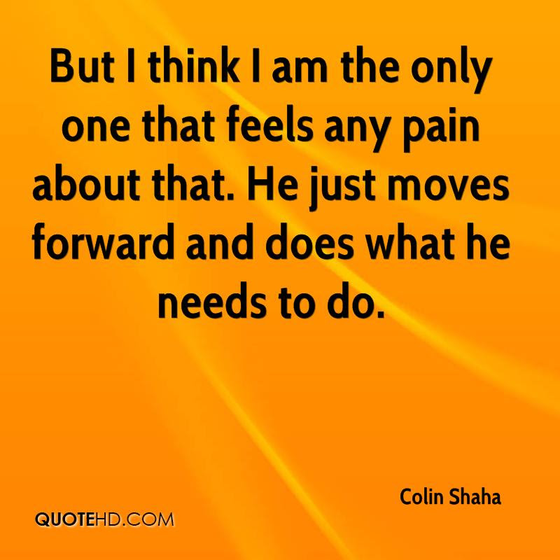 Colin Shaha Quotes Quotehd