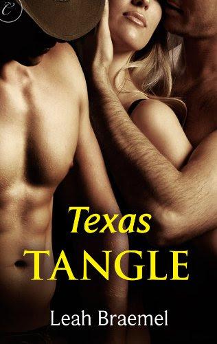 Texas Tangle (Texas Tangle Series) by Leah Braemel