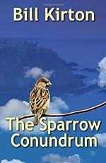The Sparrow Conundrum by Bill Kirton