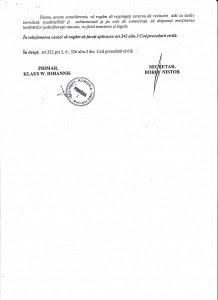 Preţioasa semnătură pe un act oficial al Primăriei Sibiu prin care primarul Klşaus Iohannis îl apără pe escrocul Klaus Iohannis în detrimentul statului român pe care-l reprezintă!