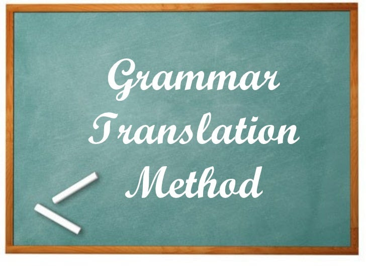 Grammar Translation Method