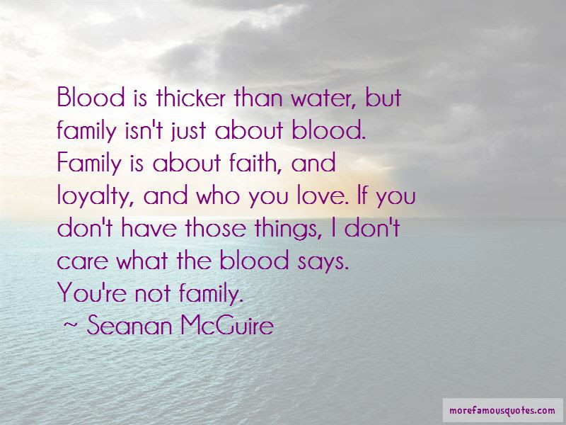 Loyalty Is Thicker Than Blood Quotes Top 1 Quotes About Loyalty Is
