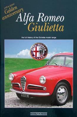 Alfa Romeo internationale B\u00fccher  Alfa Romeo Giulietta  Golden Anniversary  Alfa Romeo Shop