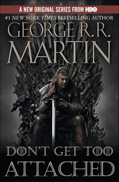 George R.R. Martin: A Game of Thrones Reader Submission: Title and Redesign by Lauren Dee.