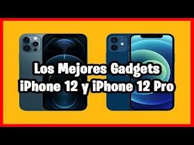 Gadgets para Iphone 12 y 12 Pro