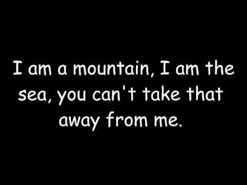 I Am A Mountain I Am The Sea Lyrics