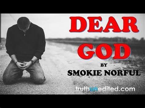 truth unedited youtube dear god gospel god