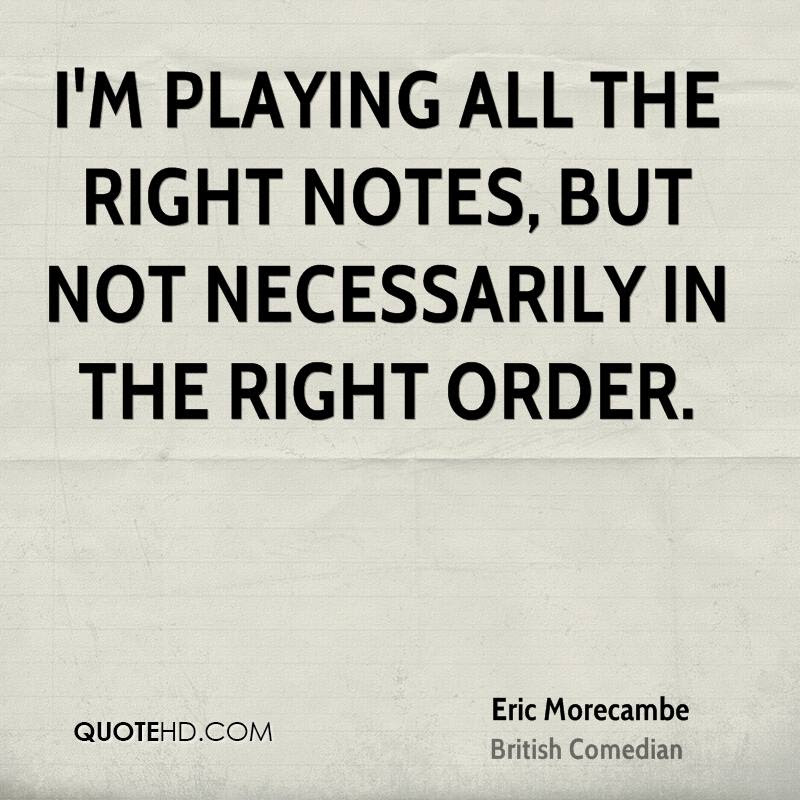 Eric Morecambe Quotes Quotehd