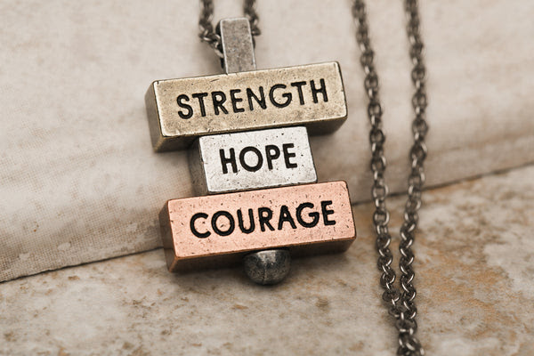 Strength Hope Courage 212 West