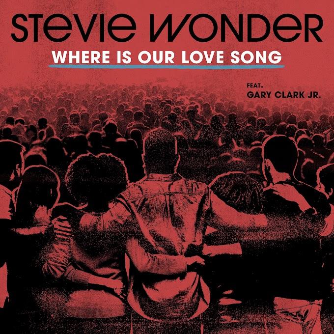 Stevie Wonder - Where Is Our Love Song (feat. Gary Clark Jr.) - Single [iTunes Plus AAC M4A]