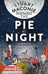 The Pie At Night: Nights Out in the North