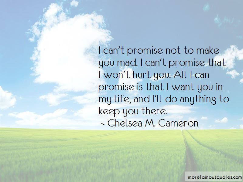 Want You In My Life Quotes Top 44 Quotes About Want You In My Life