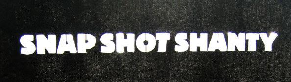 Snap Shot Shanty