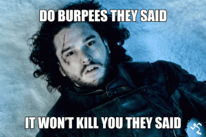 Image result for crossfit meme burpees