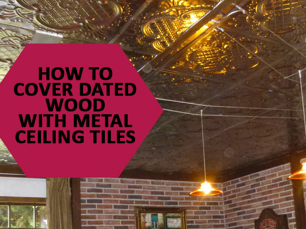 How To Cover Wood Paneling With Metal Ceiling Tiles