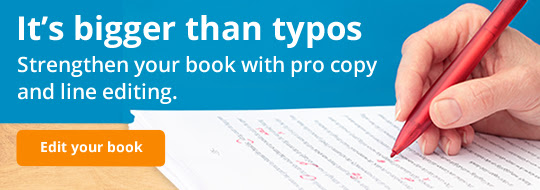 Strengthen your book with pro copy and line editing.