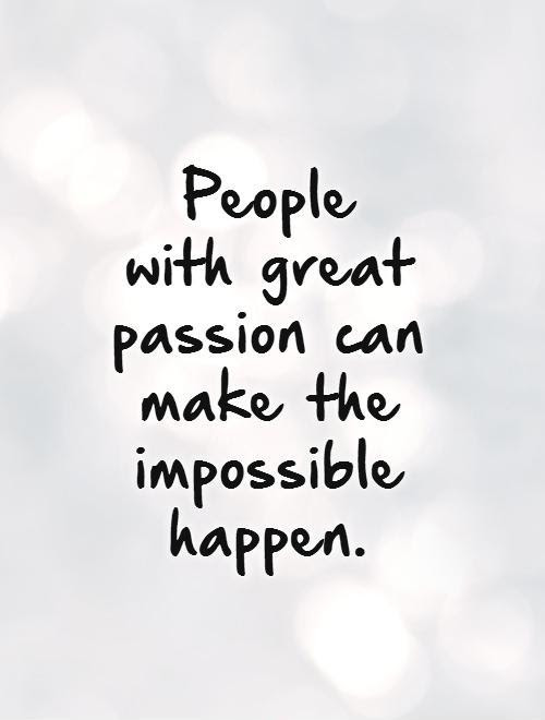 Best Passion Quotes For You