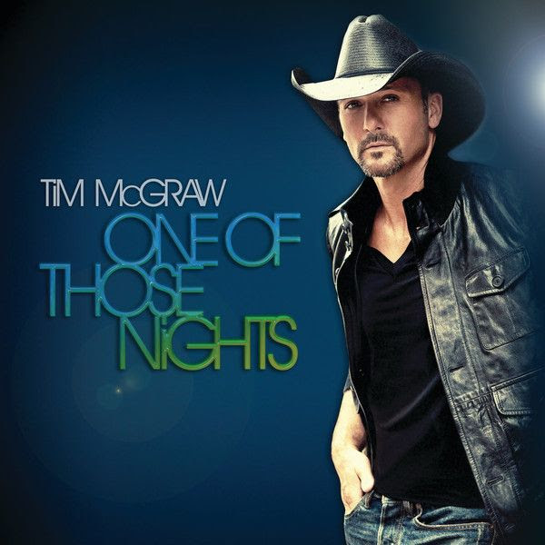 One of Those Nights (Single Cover), Tim McGraw