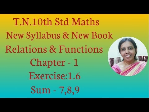 10th std Maths New Syllabus (T.N) 2019 - 2020 Relations & Functions Ex:1.6-7,8,9.