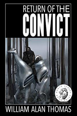 Return of the Convict - Science Fiction #SciFi  #Wars #Plague #EnviornmentalBreakdown