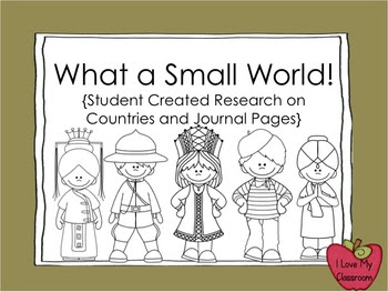 What a Small World {Student Created Research Book and Jour