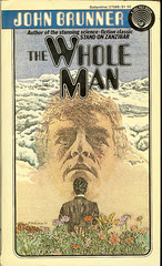 The Whole Man - John Brunner - cover artist Murray Tinkelman