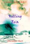 Killing Eva -  Camellia Hart