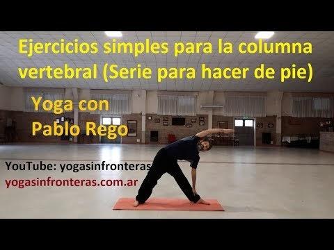 Video: Ejercicios simples para la columna vertebral (Serie para hacer de pie) Yoga con Pablo Rego