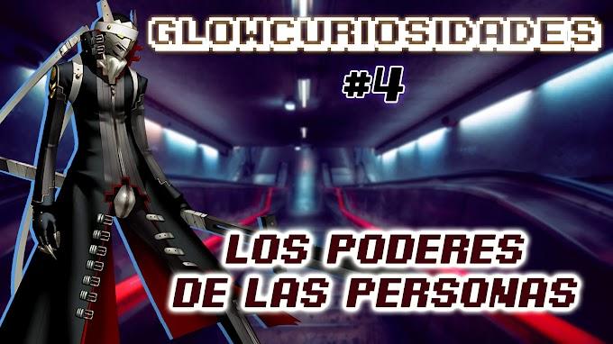 GlowCuriosidades #4 - Los poderes de las Personas