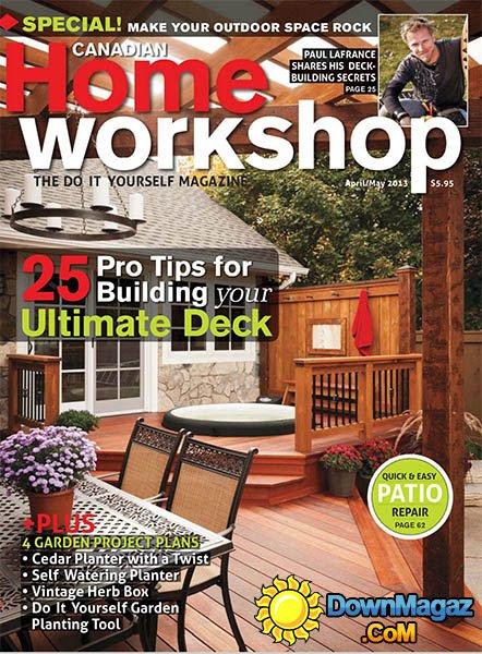 Canadian Home Workshop - April/May 2013