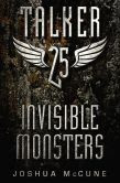 Invisible Monsters (Talker 25 Series #2)
