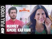 [Jai Mummy Di] 2020 New Song | Manney Ignore Kar Rahi lyrics