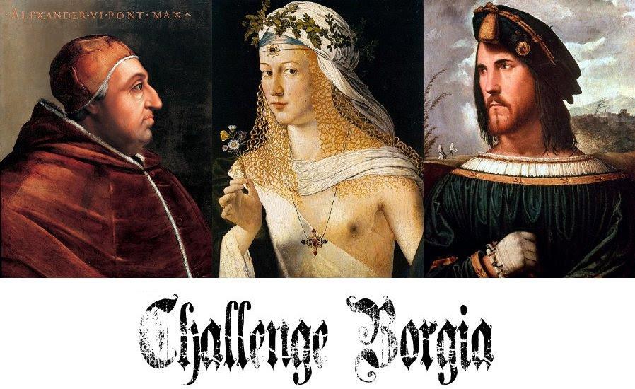 """Challenge """"Borgia"""" proposé par A-Little-Bit-Dramatic"""