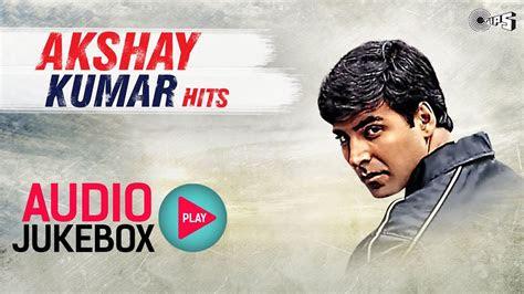 akshay kumar bollywood hits audio jukebox full songs