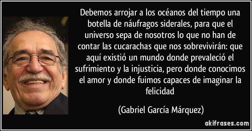 Frase de Gabriel García Márquez acerca de su percepción del mundo