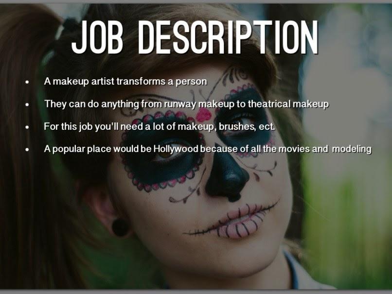 Makeup Artist Description Doing The