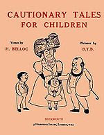 Cautionary Tales for Children 1907 edition.jpg