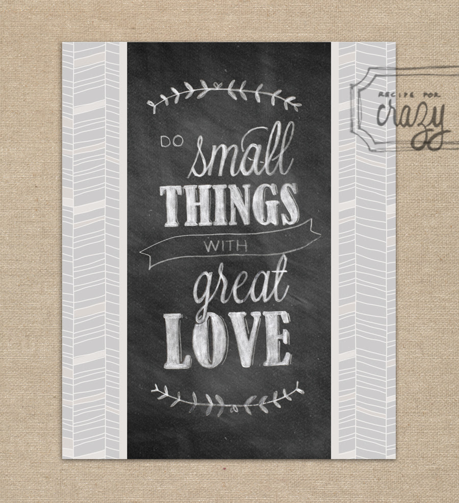 Do small things with Great Love - 8x10 Chalk Art Print