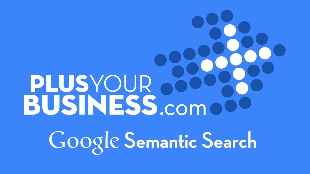 Google Semantic Search Module 1