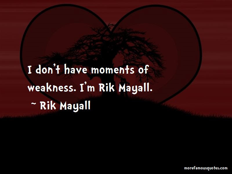 Quotes About Moments Of Weakness Top 29 Moments Of Weakness Quotes