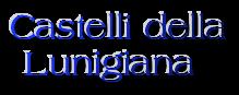 Castelli della  Lunigiana