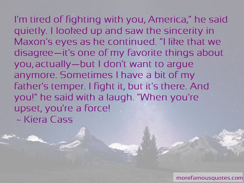 We Fight We Argue We Laugh Quotes Top 1 Quotes About We Fight We
