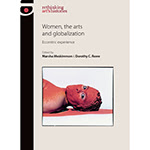Women the arts and globalization