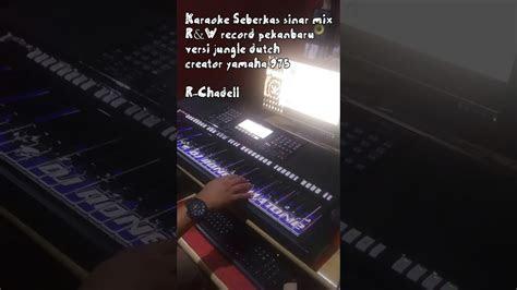 seberkas sinar karaoke remix youtube
