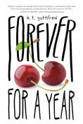 Title: Forever for a Year, Author: B. T. Gottfred