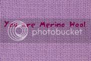 You are Merino Wool.