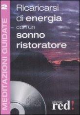 Meditazioni Guidate 2 - Ricaricarsi di Energia con un Sonno Ristoratore - CD