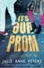 It's Our Prom